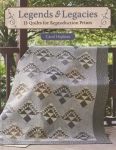 Legends and Legacies Quilt Book by Carol Hopkins