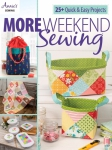 More Weekend Sewing Book by Annie
