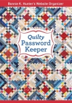 Bonnie K. Hunter's Quilty Password Keeper