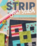 Strip Your Stash Quilt Book by Gudrun Erla