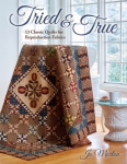 Tried & True Quilt Book by Jo Morton