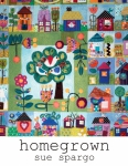 Homegrown Quilt Book by Sue Spargo Folk-Art Quilts