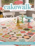 Moda All-Stars Cakewalk Quilt Book