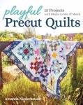 Playful Precut Quilts Book by Amanda Niederhauser