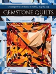 Gemstone Quilts Book by MJ Kinman