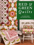 Red & Green Quilts Book by Martingale