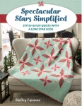 Spectacular Stars Simplified Quilt Book by Shelly Cavanna
