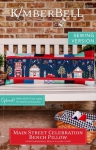 Main Street Celebration - Sewing Bench Pillow Pattern by KimberBell