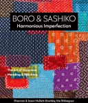 Boro & Sashiko Harmonious Imperfection Book by Shannon & Jason Mullett-Bowlsby