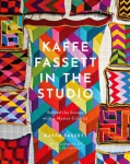 Kaffe Fassett in the Studio: Behind the Scenes with a Master Colorist Book