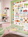 Bee Happy Quilt Booklet by Lori Holt of Bee in my Bonnet