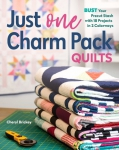 Just One Charm Pack Quilts Book by Cheryl Brickey