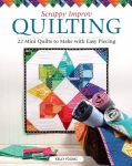 Scrappy Improv Quilting Book by Kelly Young