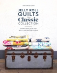 Jelly Roll Quilts: The Classic Collection Quilt Book by Pam Lintott
