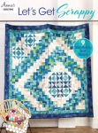 Let's Get Scrappy Quilt Booklet by Annie
