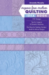 Organic Free-Motion Quilting Idea Book by Amanda Murphy
