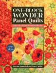One-Block Wonder Panel Quilts by Maxine Rosenthal & Nancy Miller