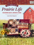 Kansas Troubles - Quilters Prairie Life Book by Lynne Hagmeier