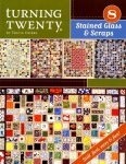 Turning Twenty Stained Glass & Scraps Booklet by Tricia Cribbs