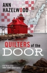 Quilters of the Door Novel by Ann Hazelwood