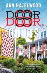 Door to Door Quilts Novel by Ann Hazelwood