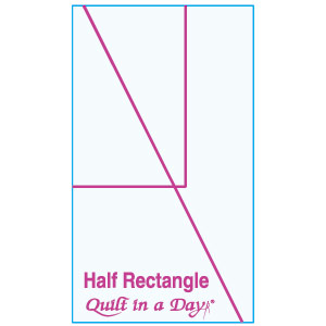 Half Rectangle Template by Quilt in a Day