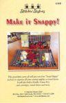 Stitchin Sisters - Make It Snappy