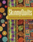 Kim Schaefer - Skinny Quilts