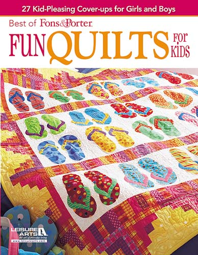 Fun Quilts For Kids By Fons Porter Quilt In A Day Patterns