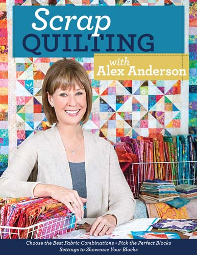 Scrap Quilting With Alex Anderson 9781607057550 Quilt In A Day