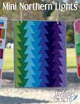 Jaybird Quilts: Mini Northern Lights Pattern