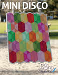 Jaybird Quilts: Mini Disco Pattern