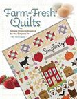 Farm-Fresh Quilts by Kim Gaddy