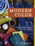 Modern Color - An Illustrated Guide to Dyeing