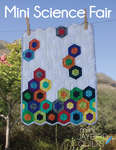 Jaybird Quilts: Mini Science Fair Pattern