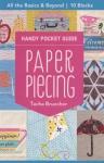 Paper Piecing Handy Pocket Guide by Tacha Bruecher
