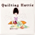 Magnet - Quilting Hottie by Fabric Fanatics
