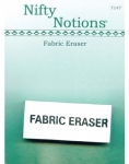 Nifty Notions Fabric Eraser