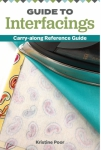 Guide to Interfacings by Kristine Poor