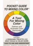 Pocket Guide To Mixing Colors by The Color Wheel Co