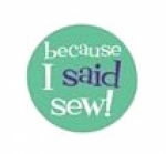 Sew Sassy Buttons - Because I Said Sew!