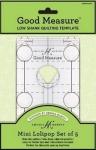Good Measure - Low Shank Lollipop 5 pcs Longarm Quilting Template by Amanda Murphy