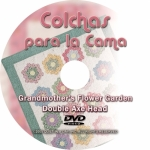 Spanish DVD: Grandmothers Flower Garden & Double Ax Head