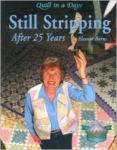 Still Stripping: 25th Anniversary Quilts DVD