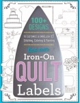 Best Ever Iron On Quilt Labels C&T Publishing