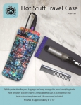 Hot Stuff Travel Case Pattern & Silicone Insert by Around the Bobbin