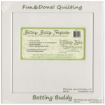 Fun & Done Batting Buddy Template Set by Fairy Lake Quilt Design