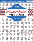 Happy Quilter Word Search - Volume 1