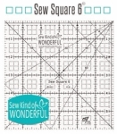 Sew Square 6 inch Ruler by Sew Kind of Wonderful
