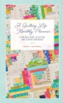 A Quilting Life Monthly Planner by Sherri McConnell